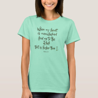 Lead me to the Rock Psalms Bible Verse T-Shirt