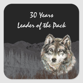 Leader of the Pack 30th Birthday Humor Wolf Thirty Square Sticker