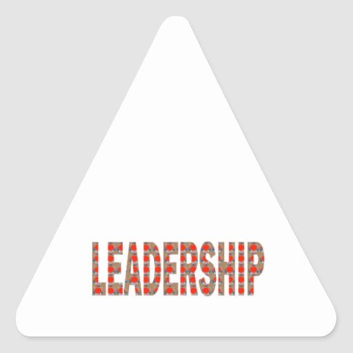 LEADERSHIP: Community, Business, Politics LOWPRICE Triangle Sticker