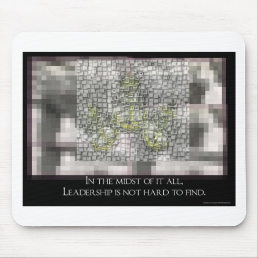 Leadership is not hard to Find Mouse Pad