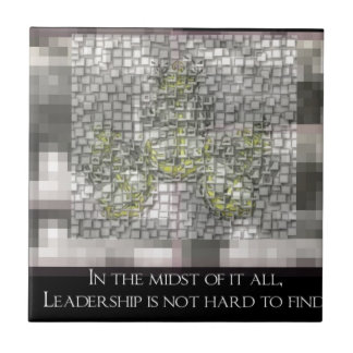 Leadership is not hard to Find Ceramic Tiles