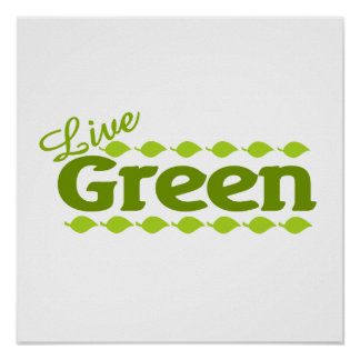 leaf live green posters