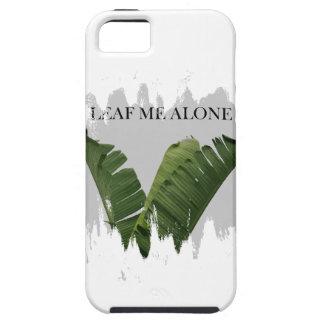 LEAF ME ALONE iPhone 5 COVERS
