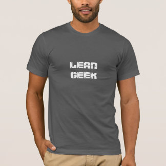 """LEAN GEEK"" T-Shirt"