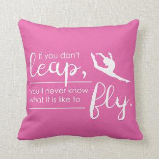 Leap- A Gymnast/ Dancer 's Inspirational Pillow