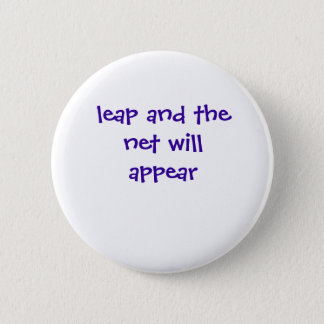 leap and the net will appear 6 cm round badge