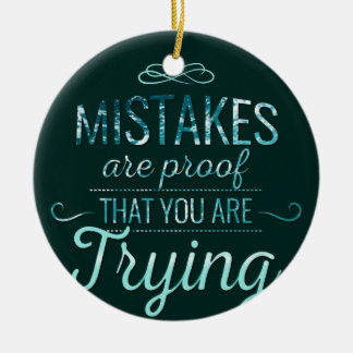 Learn from mistakes motivational typography quote ceramic ornament