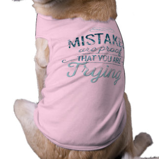 Learn from mistakes motivational typography quote sleeveless dog shirt