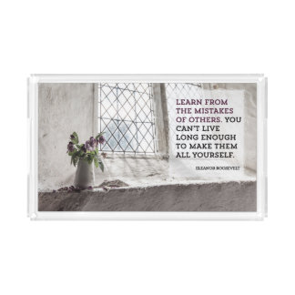 Learn From Mistakes of Others Acrylic Tray