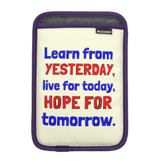 """""""Learn From Yesterday"""" iPad Mini Soft Case"""