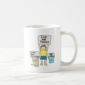 Learn From Yesterday, Live for today, Hope for Tml Coffee Mug