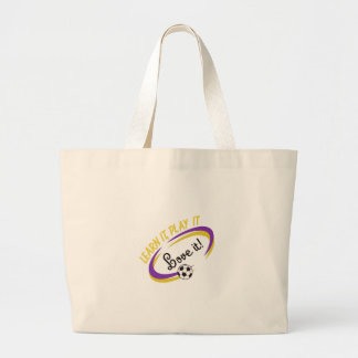 Learn It. Play It. Love It. Jumbo Tote Bag