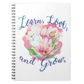 learn laugh grow beautiful flowers, flowers spiral notebooks