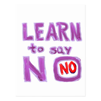 Learn to say No -  Life Coach Material Postcard