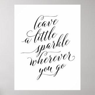 Leave A Little Sparkle Poster