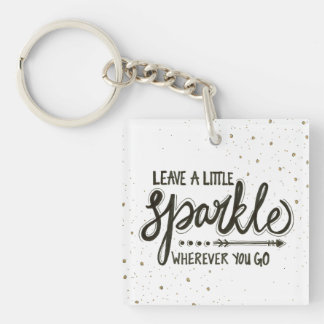 Leave A Little Sparkle Wherever You Go Key Ring
