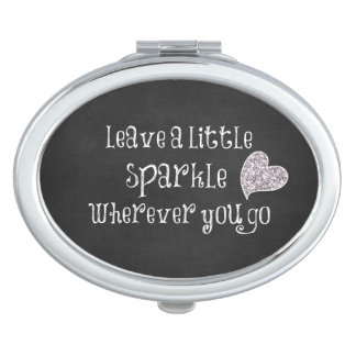 Leave a Little Sparkle Wherever You Go Quote Travel Mirror
