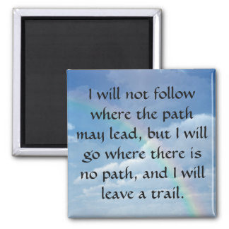 Leave a Trail Square Magnet