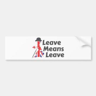 leave bumper sticker