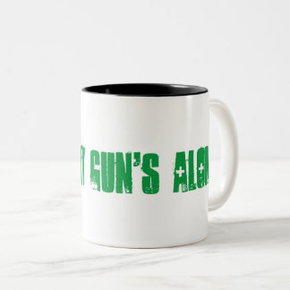 Leave my guns alone cup