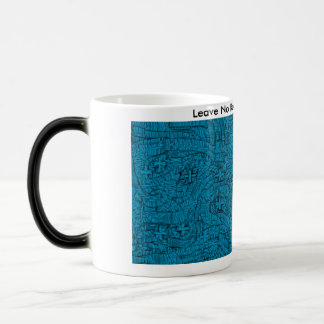 Leave No Room For Doubt Magic Mug