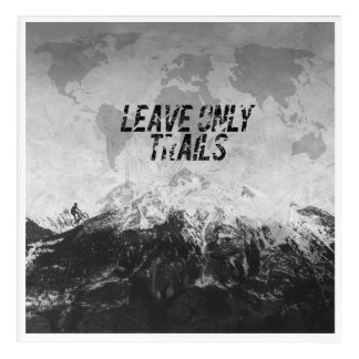 Leave Only Trails Acrylic Wall Art