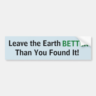 Leave the Earth...Sticker Bumper Sticker