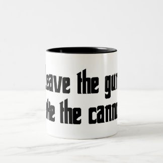 Leave the gun. Take the cannoli. Two-Tone Coffee Mug