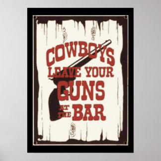 Leave You Gun At The Bar Cowboy Posters