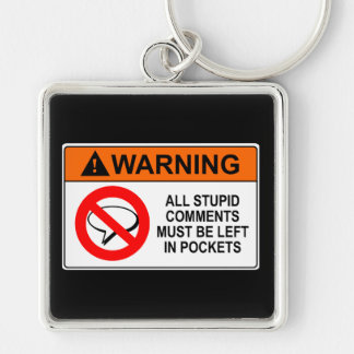 Leave Your Comments in Your Pocket Sign Key Ring