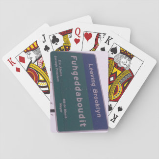 Leaving Brooklyn New York Fuhgeddaboudit Playing Cards