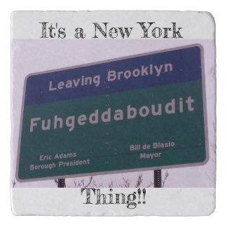 Leaving Brooklyn New York Fuhgeddaboudit Trivet
