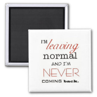 Leaving Normal Magnet
