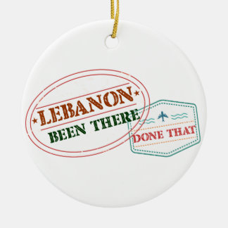 Lebanon Been There Done That Ceramic Ornament