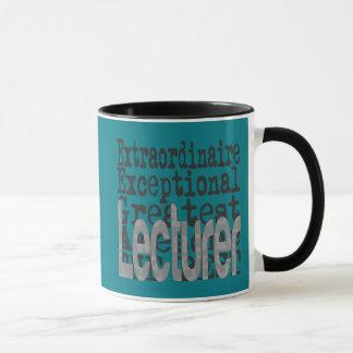 Lecturer Extraordinaire Mug