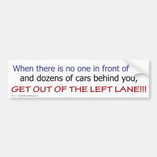 Left Lane Bumper Sticker #1 Car Bumper Sticker