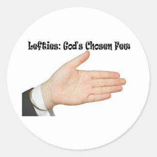 Lefties: God's Chosen Few Round Sticker