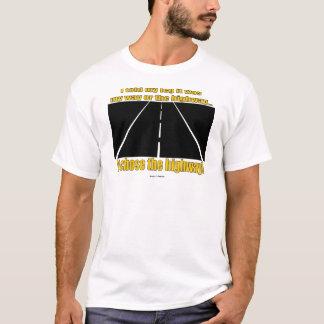 Leg Highway T-Shirt