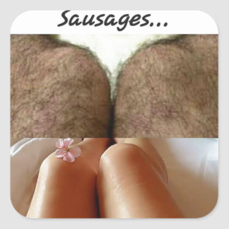 Leg Selfies Vs Sausages... Square Sticker