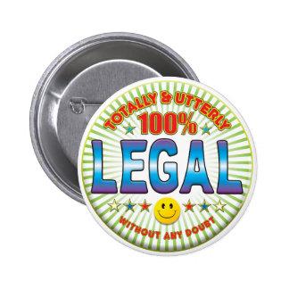 Legal Totally 6 Cm Round Badge