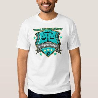 Legal World's Greatest Sr. Litigation Paralegal Shirts