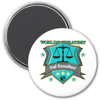 Legal World's Greatest Trial Consultant 7.5 Cm Round Magnet