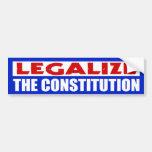 Legalise The Constitution Bumper Sticker