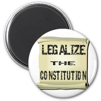 Legalise The Constitution Refrigerator Magnets