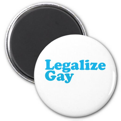 Legalize gay baby blue refrigerator magnet