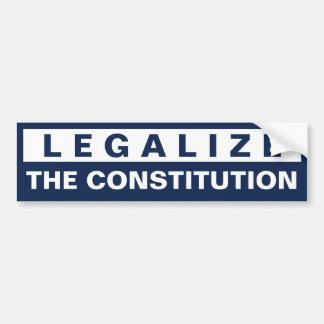 Legalize The Constitution Bumper Sticker