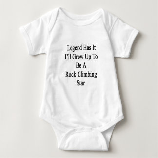 Legend Has It I'll Grow Up To Be A Rock Climbing S Baby Bodysuit