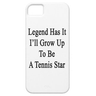 Legend Has It I'll Grow Up To Be A Tennis Star Barely There iPhone 5 Case