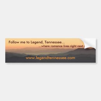 Legend, Tennessee Bumper Sticker II