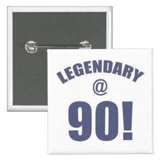 Legendary At 90 15 Cm Square Badge